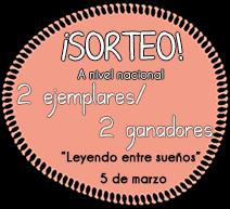 http://leyendoentresuenos.blogspot.com.es/2015/01/primer-sorteo-del-blog.html?showComment=1424376959654#