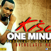 New AUDIO | KISU - ONE MINUTE | Download