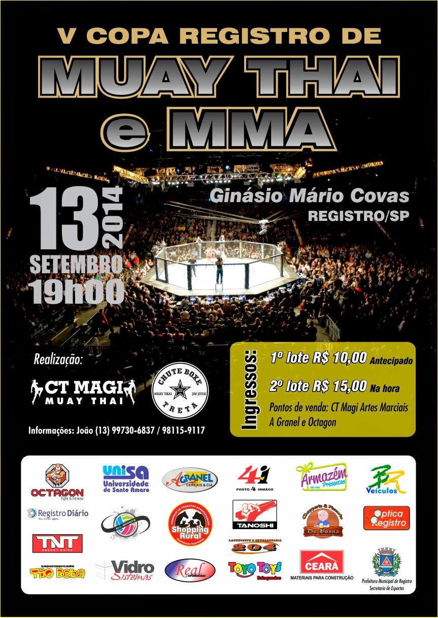 5ª Copa Registro de Muay Thai e M.M.A  em Registro-SP