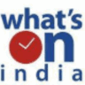 Watch what's on india Online