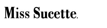 Miss Sucette