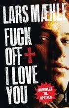 Har lest: Fuck off + I love you