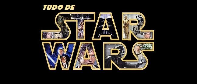Tudo de Star Wars