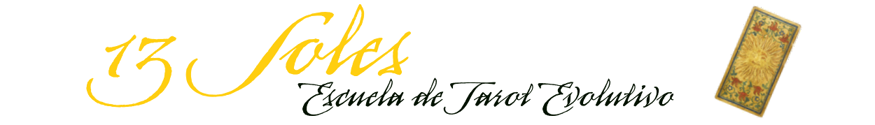 ESCUELA DE TAROT 13 Soles Madrid. Cursos presenciales de Tarot Evolutivo y Terapéutico