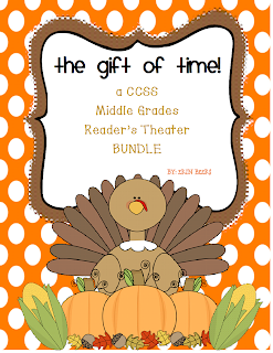 http://www.teacherspayteachers.com/Product/The-Gift-of-Time-A-Thanksgiving-CCSS-Middle-Grades-Readers-Theater-Bundle-973527