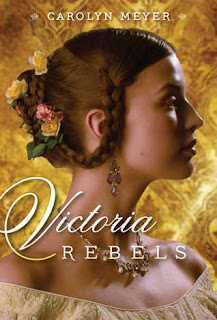 Victoria Rebels Carolyn Meyer book cover