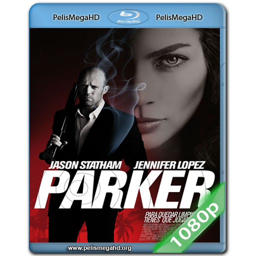 PARKER (2013) FULL 1080P HD MKV ESPAÑOL LATINO