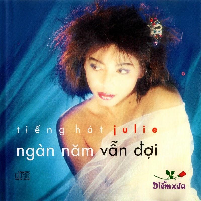 Diễm Xưa CD007 - Julie - Ngàn Năm Vẫn Đợi (NRG)