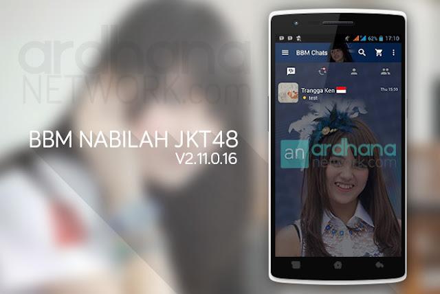 BBM Nabilah JKT48 - BBM Android V2.11.0.16
