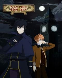 Vampire Holmes Episode 1