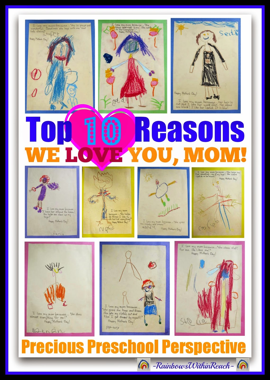 Top 10 Reasons We Love You, Mom! The Preschool Perspective via RainbowsWithinReach