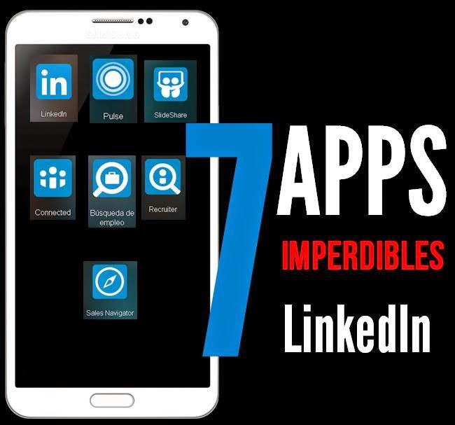 7 aplicaciones de LinkedIn  para dispositivos móviles. Esmeralda Diaz-Aroca experta en Social Selling.