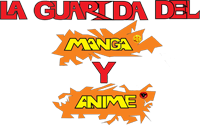 LA GUARIDA DEL MANGA Y ANIME