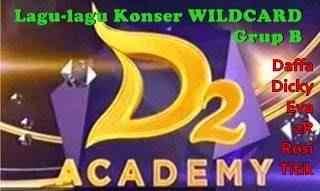 download lagu konser wildcard d'academy 2 grup b 5 Maret 2015