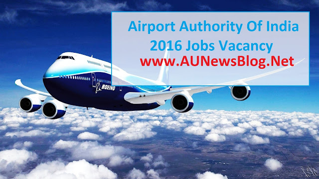 Airports Authority of India 2016 200+ Jobs Vacancy Apply here