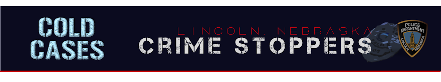 Lincoln Crime Stoppers Cold Cases