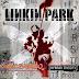 Especial Linkin Park - Hybrid Theory 13 anos - 24.10.2013