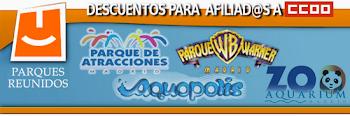 Parques Reunidos - Descuentos afiliad@s a CCOO