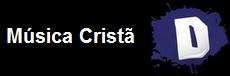Música Cristã- PORTAL DISCÍPULOS