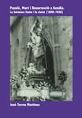 Passió, mort i resurrecció a Gandia.