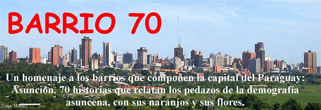 BARRIO 70