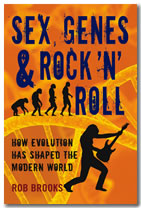 SEX GENES AND ROCK'N'ROLL by Rob brooks