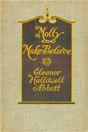 Molly Make-Believe by Eleanor Hallowell Abbot
