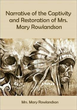 an overview of mary rowalndson in narrative versus reality Rowlandson, mary: captivity narrative the first page of an early printing of mary rowlandson's a true history of the captivity and restoration of mrs mary rowlandson, a minister's wife in new-england (1682.