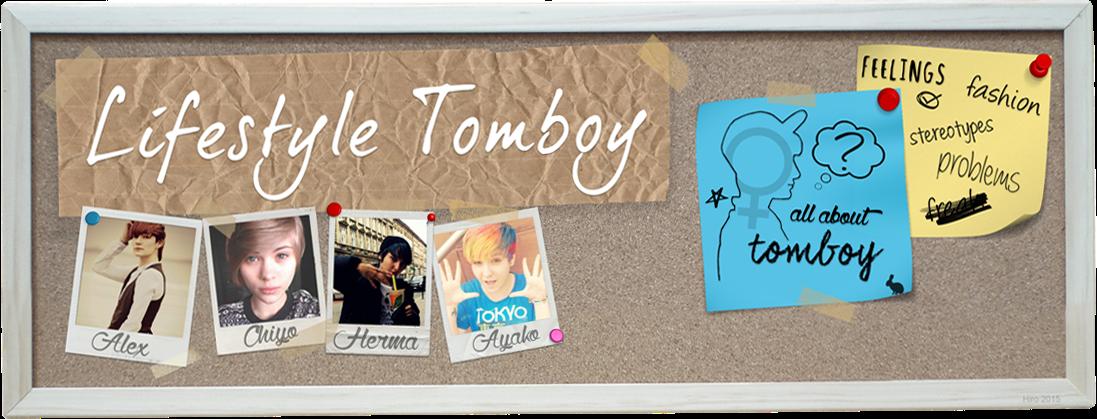 Lifestyle Tomboy