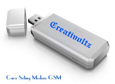 Cara Seting Modem Kartu GSM
