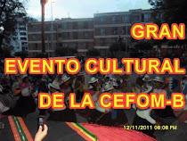 GRAN EVENTO CULTURAL DE LA CEFOM-B