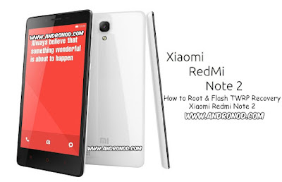 Root dan Flash TWRP Recovery Xiaomi Redmi Note 2