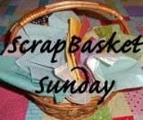 Scrap Basket Sunday