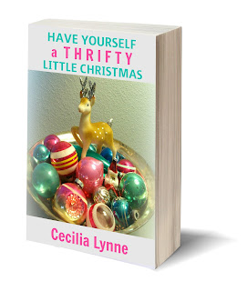 Free eBook / Have Yourself a Thrifty Little Christmas tips for decorating with thrift store finds / mythriftstoreaddiction.blogspot.com