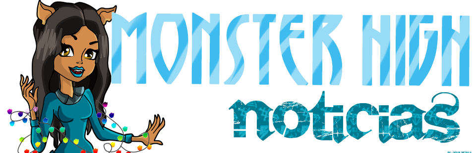 Monster High NOTICIAS™