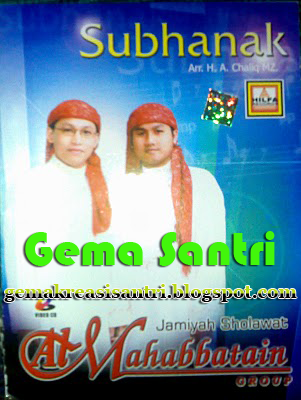 Al-Mahabbatain - Album Subhanak-Gema Santri