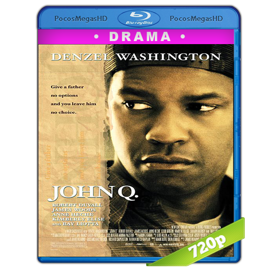 John Q (2002) BrRip 720p Latino AC3
