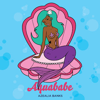 Azealia Banks - Aquababe Lyrics