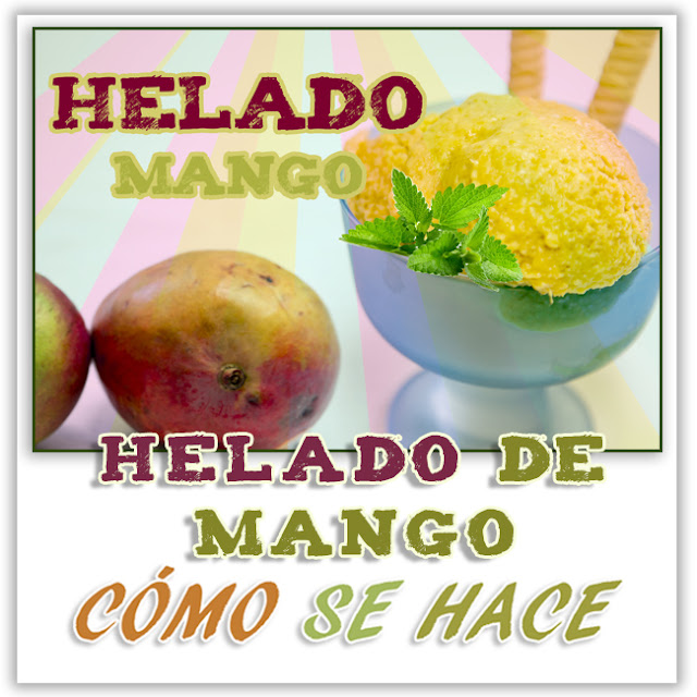 HELADO DE MANGO.