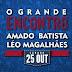 O Grande Encontro contará com Léo Magalhães na Arena Santafé em Vila Velha em Outubro