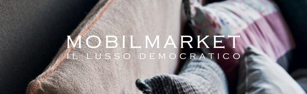 Mobilmarket - il Lusso Democratico - Arredamenti