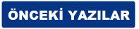 Onceki Yazilar