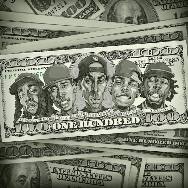 Travis Barker - 100 (feat. Kid Ink, Ty Dolla $ign, Iamsu!, & Tyga) - Single Cover