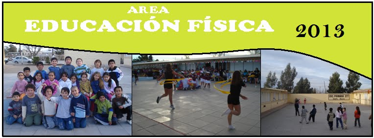 """Educación Física - Escuela Nº 277 """"Adolfo Alaniz"""" - Valcheta - 2013"""