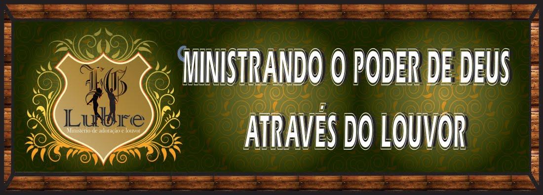 LUBRE Ministério de Adoração e Louvor
