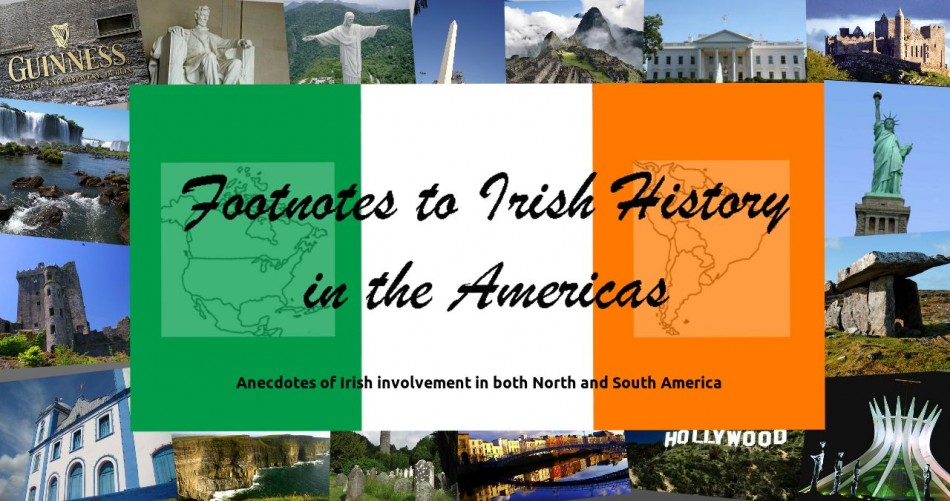 Footnotes to Irish History in the Americas