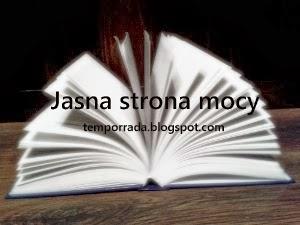 http://temporrada.blogspot.com/p/jasna-strona-mocy.html