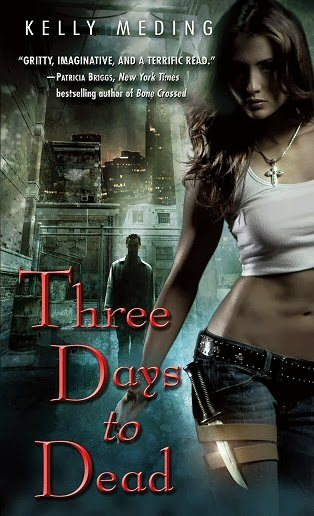Three Days to Dead (Kelly Meding)