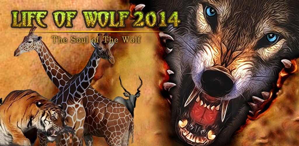 Life Of Wolf 2014 Apk v1.0 Full