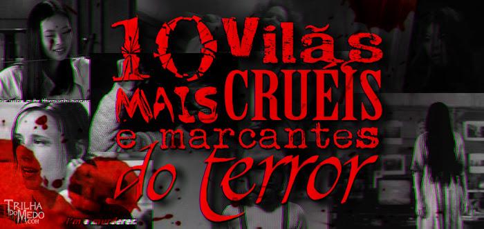 10 mulheres vilãs do terror
